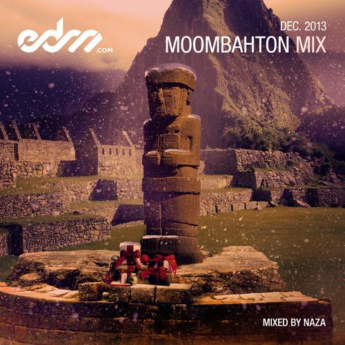 EDM.com Moombahton Mix December 2013 - Mixed by NAZA