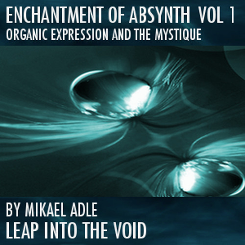 Enchantment Of Absynth Vol 1 - all sounds come from the soundset