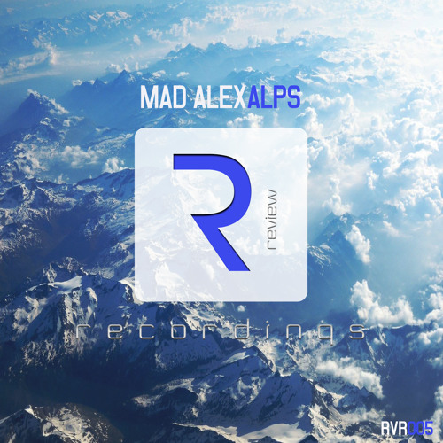 Mad Alex - Alps [OUT NOW!]