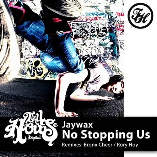 THD105 : Jaywax - No Stopping Us (Original Mix)