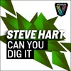 Steve Hart - Can You Dig It (Loutaa Remix) [Vicious Recordings] #89 Beatport House/Electro Top 100