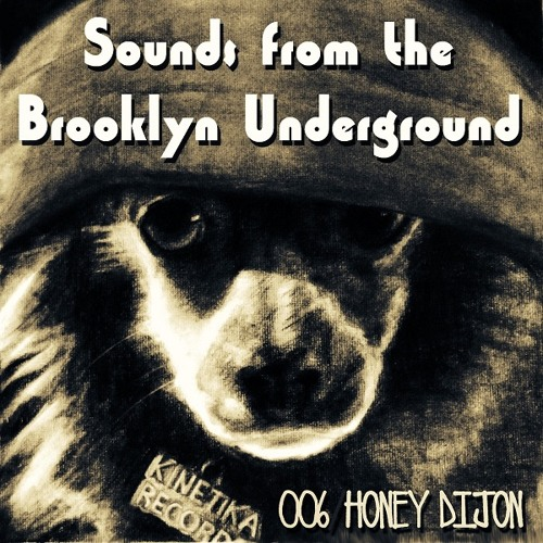 Sounds From The Brooklyn Underground 006 with Honey Dijon