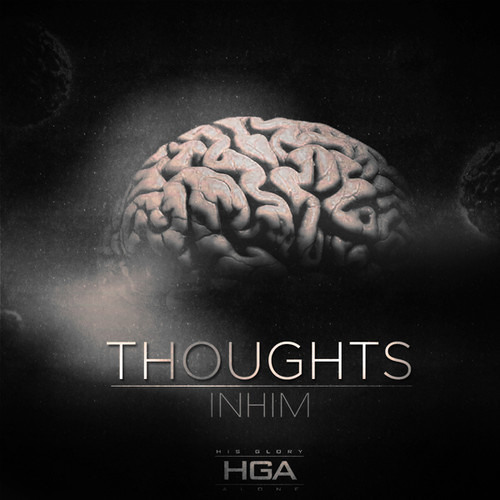 InHim - Thoughts