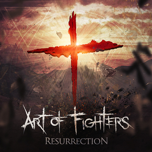 Art of Fighters feat. Mello Bondz - Resurrection