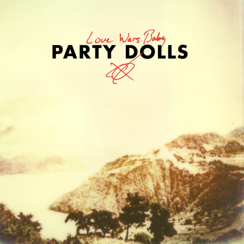 Party Dolls - Love Wars Baby