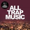 Massappeals - All Trap Music Vol 2 Minimix