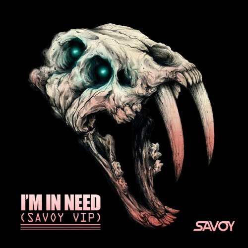 I'm In Need (VIP) by Savoy