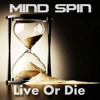 Mind Spin Live Or Die  (Preview) Out Soon On Iono Music !