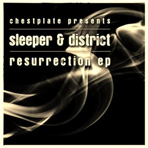 Sleeper & District - Resurrection EP (CHSTD001)