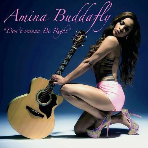 """Amina Buddafly - """"Don't Wanna Be Right"""""""