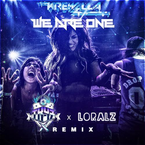 Krewella - We Are One (TK-47 x Loralz Remix)
