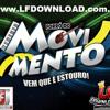 Musica Nova Forró Do Movimento - A Se Meu Dinheiro Desse - www.LFDOWNLOAD.com.br
