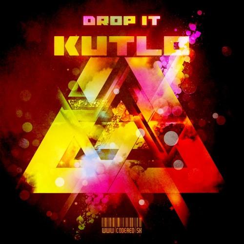 Drop It by Kutlo