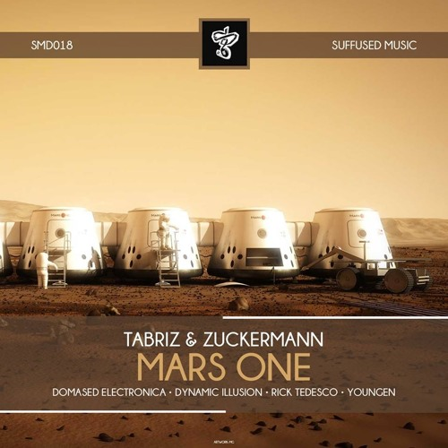 Tabriz & Zuckermann - Mars One  (Youngen Remix)