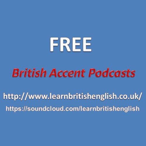 Linking Words in a British English Accent - Podcast 12