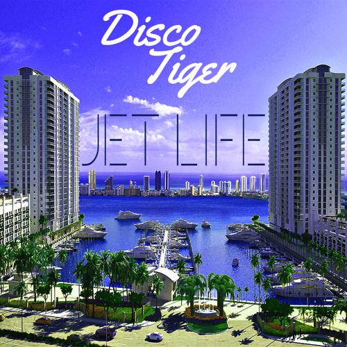 Disco Tiger-Jet Life