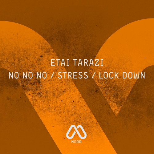Etai Tarazi - Stress (Original Mix) MOOD