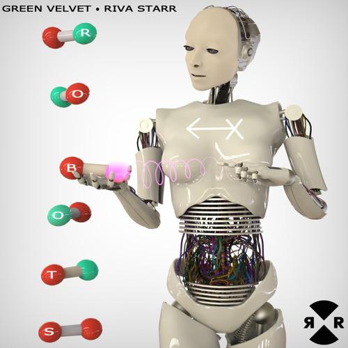 Green Velvet & Riva Starr - Robots (Riva Starr Dub)
