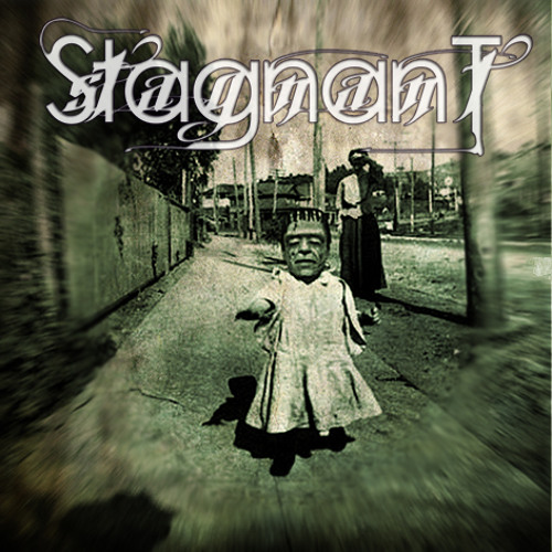Stagnant - Get A Life