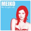 Meiko // Leave The Lights On