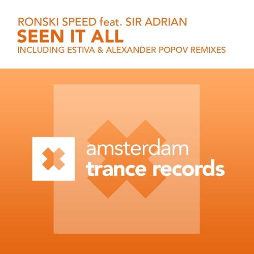 AMSTR007 : Ronski Speed feat. Sir Adrian - Seen It All (Alexander Popov Mix)