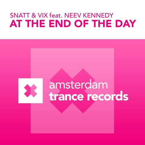 AMSTR008 : Snatt & Vix feat. Neev Kennedy - At The End Of The Day (Yesterday Mix)