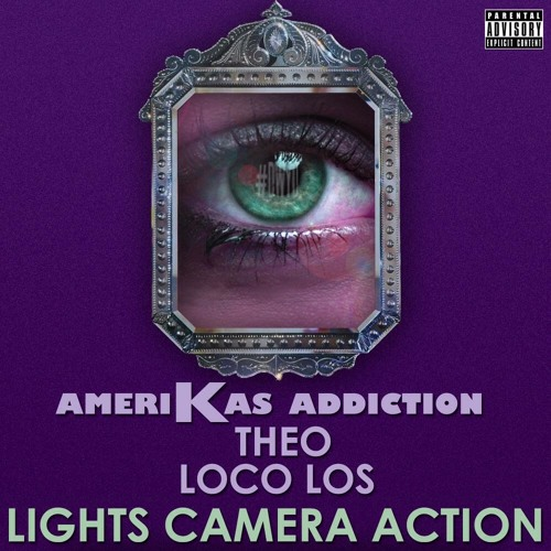 Lights, Camera, Action (Feat. Theo) Prod. By Loco Los