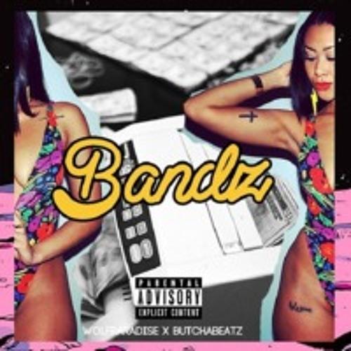 ★ Bandz (WolfParadise+ & ßutchaße@tz™) ★ COLLAB / BANGER