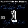 One Life To Live (Prod. By Kutty Mack of Deville Muzik)