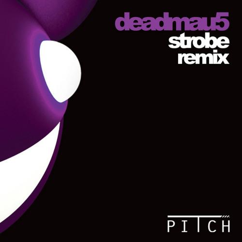 Deadmau5 - Strobe (PITCH remix/remake)