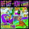 RiFF RAFF - How To Be The Man ( Atom Pushers Twerk It Mix)