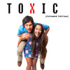 Alex & Sierra - Toxic (Extended Edition)