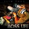 Slim Thug - Boss Life - Puttin In Work
