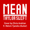 Mean - Taylor Swift (Cover by Chris Andrian ft. Melvin [Guitar])