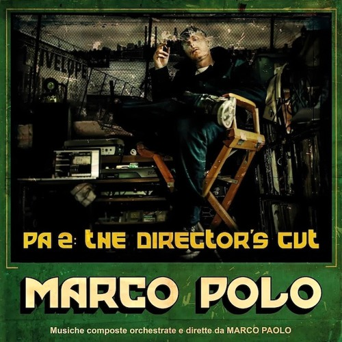 Marco Polo - PA2: The Director's Cut - Parental Discretion (feat. Breeze Brewin & The Juggaknots)