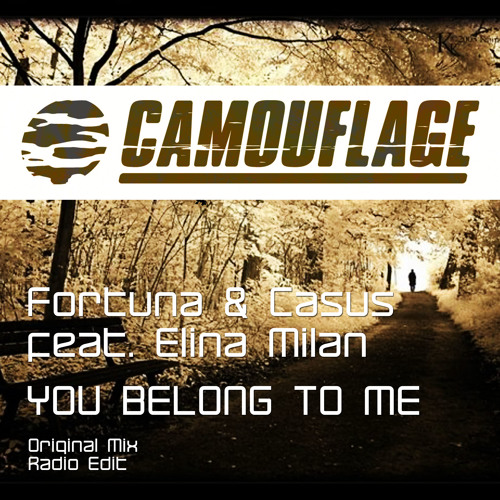 Fortuna&Casus feat Elina Milan - You belong to me (Radio Edit)