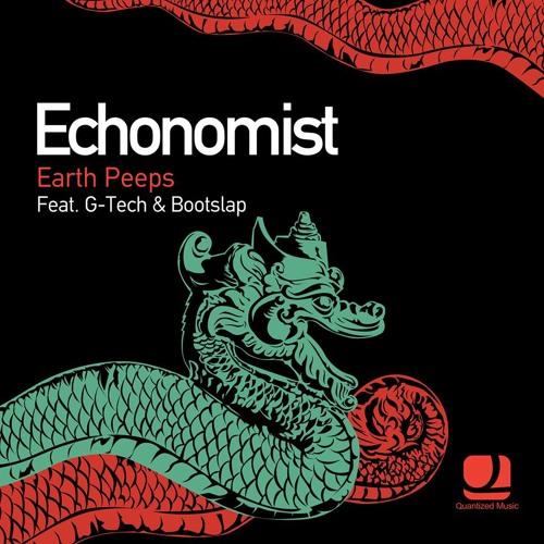 Echonomist Feat. G-Tech - Earth Peeps (Original Mix) // Quantized Music