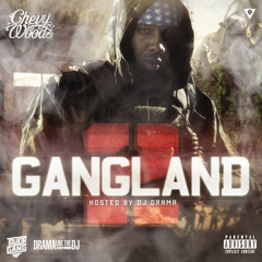 Chevy Woods - Gang Land 2 - Things Change