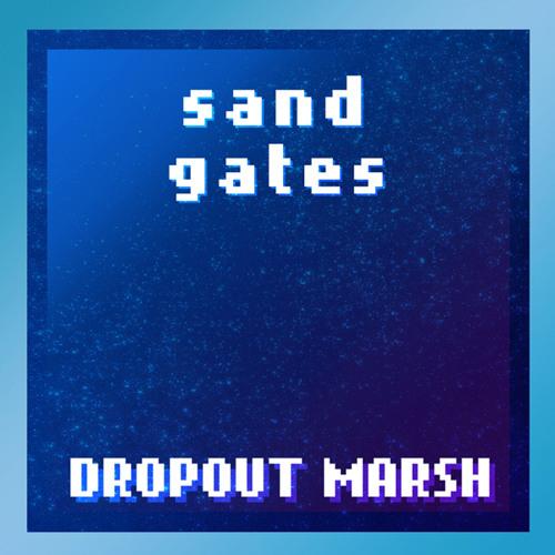 • SAND GATES EP •