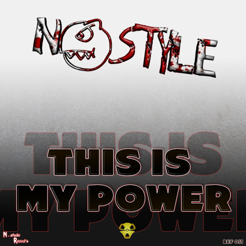 Dj.N@style -- This Is My Power ( Ref 051) Free for Christmas ¡¡¡¡