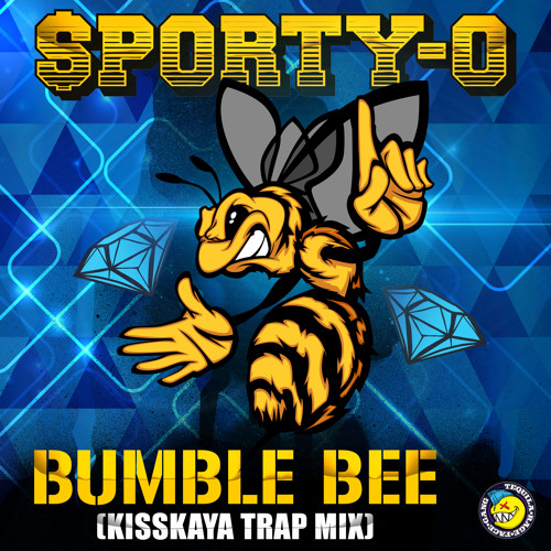 Bumble Bee (Kisskaya Trap Remix)