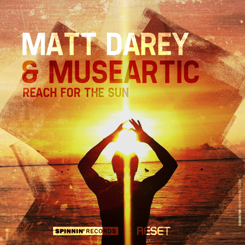 Matt Darey & MuseArtic ft Matt Darey - Reach for the Sun