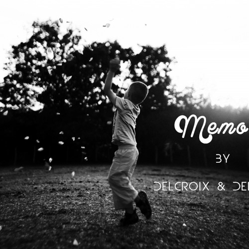 Delcroix & Delatour   Memory (original Mix)