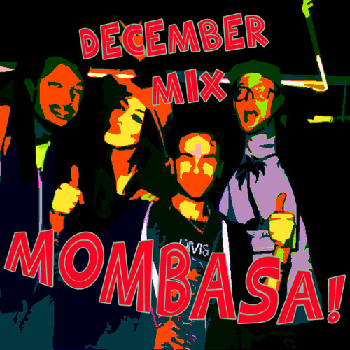 MOMBASA! DEC 13