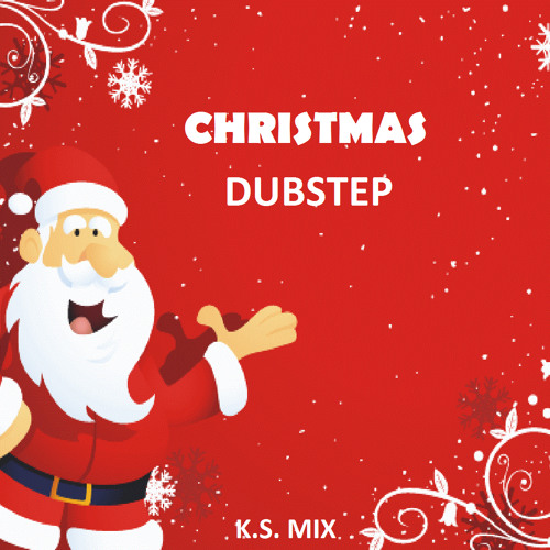 Christmas Dubstep.Christmas Dubstep Mix By Klemen Smolar Free Listening On