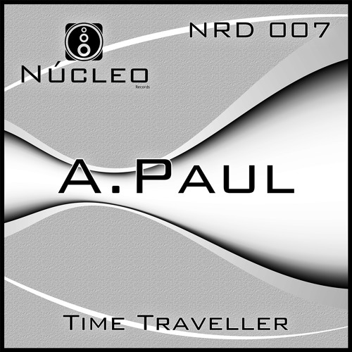 NRD007 - 01 - A.Paul - Time Traveller - Single - (Original Mix)