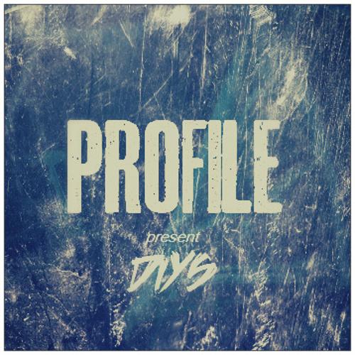 DIYS - PROFILE (Radio Edit) [FREE DL]