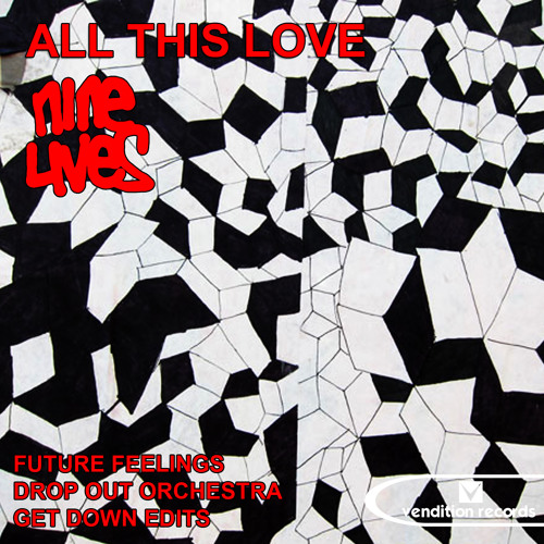 ■ Nine Lives - All this Love (Get Down Edits All This Dub Remix) ■ [PREVIEW] 16.12.13