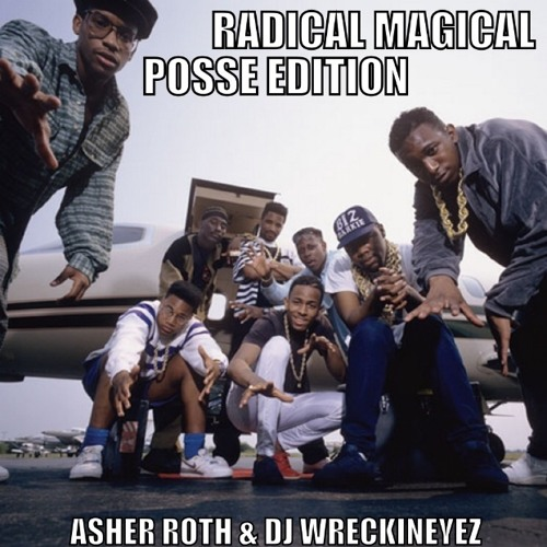Radical Magical Posse Edition