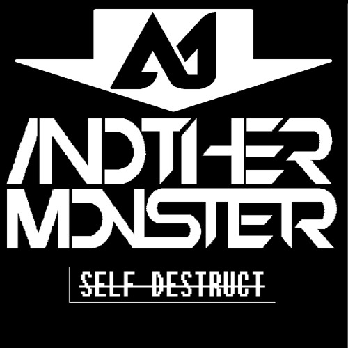 Self Destruct by Another Monster